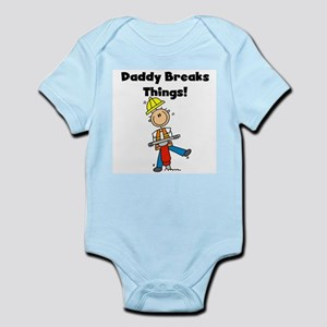 Daddy Breaks Things Infant Bodysuit
