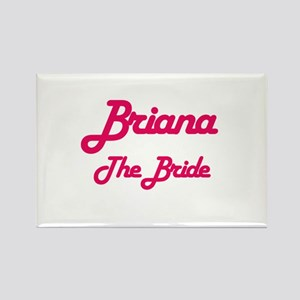 Brianna - The Bride Rectangle Magnet