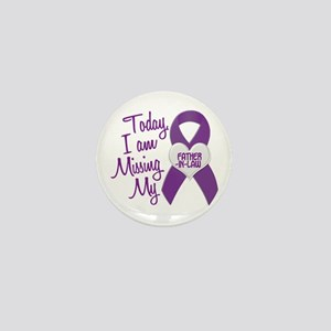 Missing My Father-In-Law 1 PURPLE Mini Button