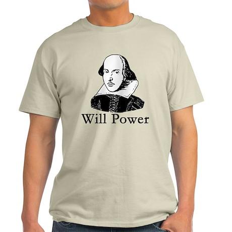 William Shakespeare WILL POWER Light T-Shirt