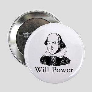 "William Shakespeare WILL POWER 2.25"" Button"
