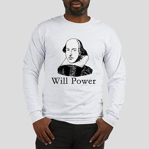 William Shakespeare WILL POWER Long Sleeve T-Shirt