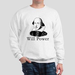 William Shakespeare WILL POWER Sweatshirt