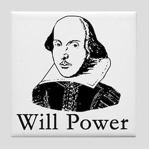 William Shakespeare WILL POWER Tile Coaster