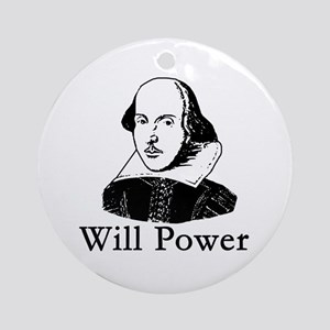 William Shakespeare WILL POWER Ornament (Round)