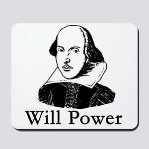 William Shakespeare WILL POWER Mousepad