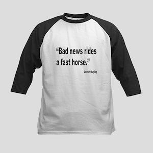 Bad News Fast Horse Cowboy Proverb Kids Baseball J