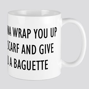 """""""I Wanna Wrap You Up"""" Mug"""