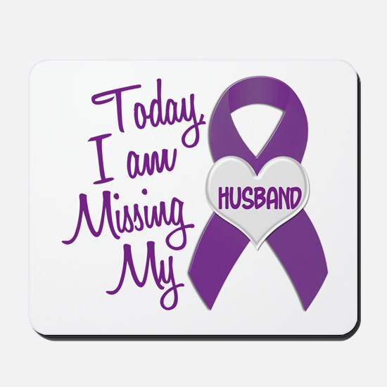 Missing My Husband 1 PURPLE Mousepad