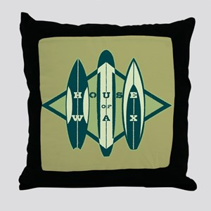 Surfers' House of Wax Throw Pillow