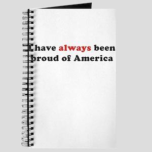 I have always been proud Journal