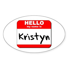 Hello my name is Kristyn Oval Decal
