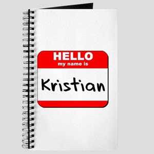 Hello my name is Kristian Journal
