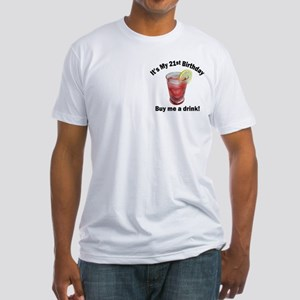 21st Birthday, Buy Me A Drink Fitted T-Shirt