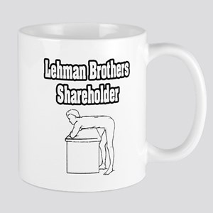 """Lehman Brothers Shareholder"" Mug"
