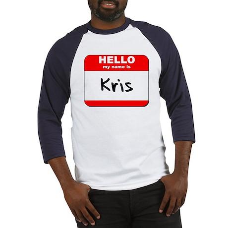 Hello my name is Kris Baseball Jersey