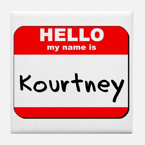 Hello my name is Kourtney Tile Coaster