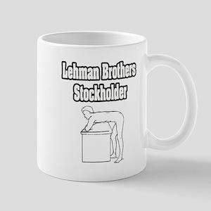 """Lehman Brothers Stockholder"" Mug"