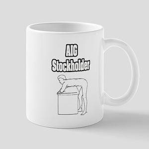 """AIG Stockholder"" Mug"