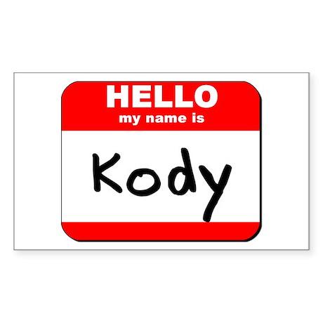Hello my name is Kody Rectangle Sticker