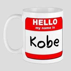 Hello my name is Kobe Mug