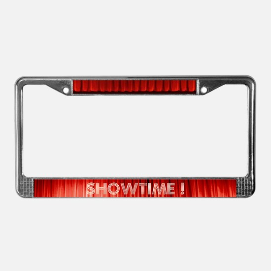 """Showtime!"" License Plate Frame"