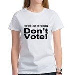 Non-Voter 2 Women's T-Shirt
