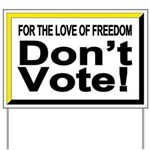 Non-Voter 2 Yard Sign