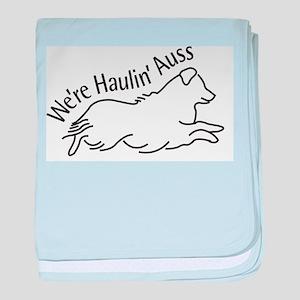 We're Haulin' Auss baby blanket