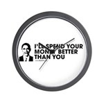 Spend Your Money Better Wall Clock