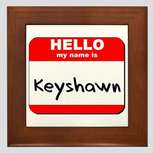 Hello my name is Keyshawn Framed Tile