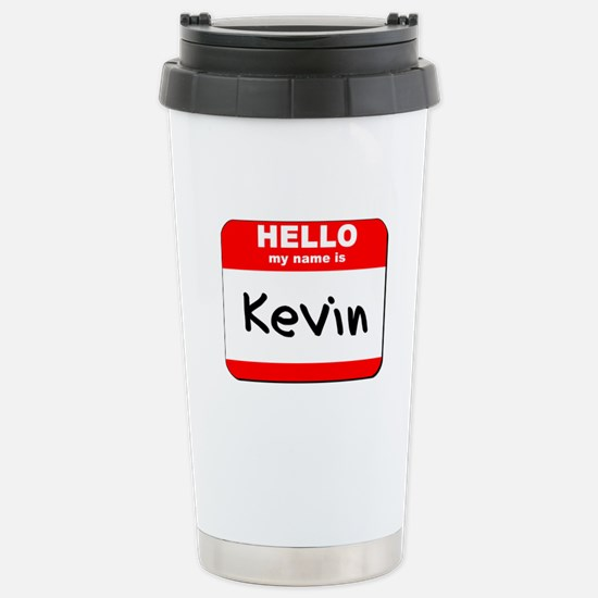 Hello my name is Kevin Stainless Steel Travel Mug