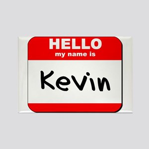 Hello my name is Kevin Rectangle Magnet
