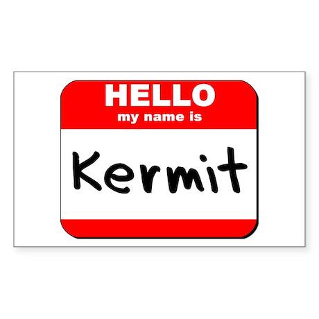 Hello my name is Kermit Rectangle Sticker