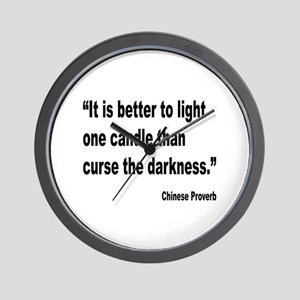 Light One Candle Chinese Proverb Wall Clock