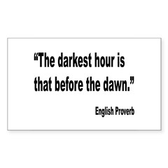 Darkest Hour Before Dawn Proverb Decal