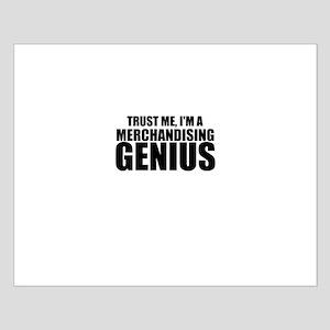 Trust Me, I'm A Merchandising Genius Posters