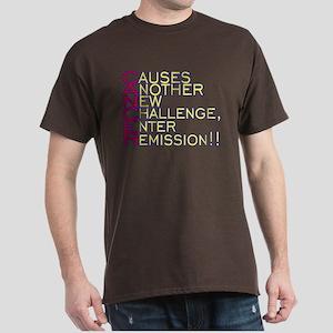 Cancer Causes Dark T-Shirt