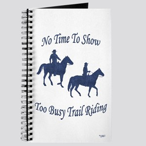 Too Busy Trail Riding - Journal