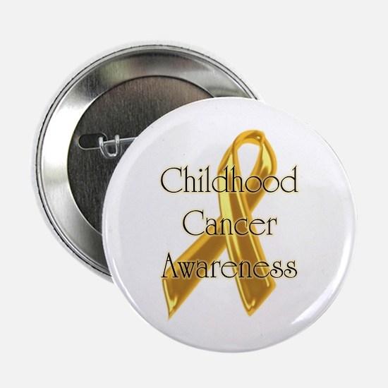 "Childhood Cancer 2.25"" Button"