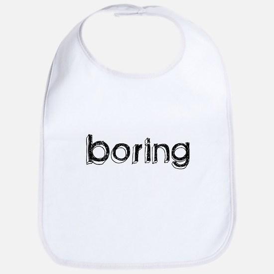 Boring Bib