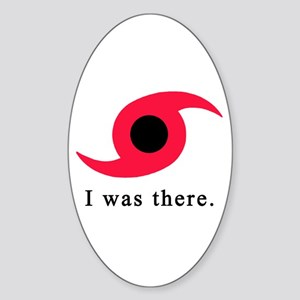 I Was There Hurricane Symbol Sticker (Oval)
