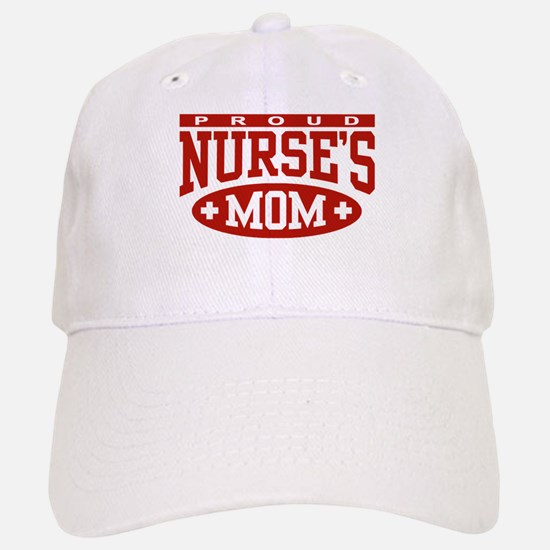 Proud Nurse's Mom Baseball Baseball Cap