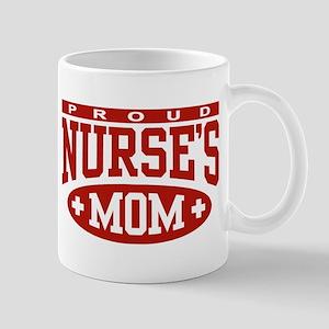 Proud Nurse's Mom Mug