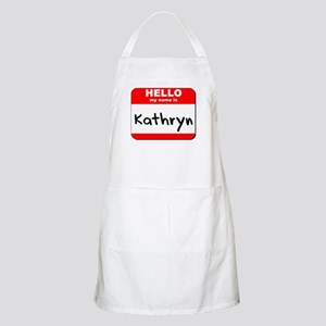Hello my name is Kathryn BBQ Apron