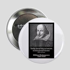 """William Shakespeare Quote 2.25"""" Button"""