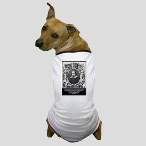 William Shakespeare Quote Dog T-Shirt