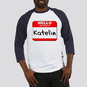 Hello my name is Katelin Baseball Jersey