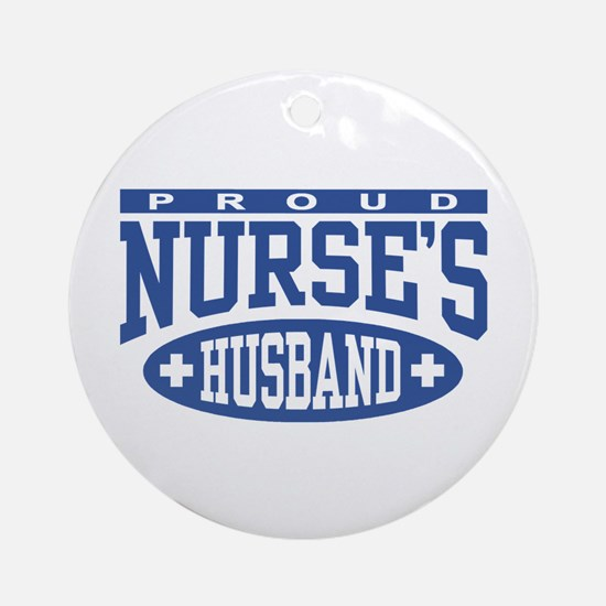 Proud Nurse's Husband Ornament (Round)