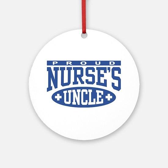 Proud Nurse's Uncle Ornament (Round)